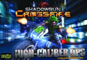 Shadowrun : Crossfire – Mission 1 - High Caliber Ops Expansion